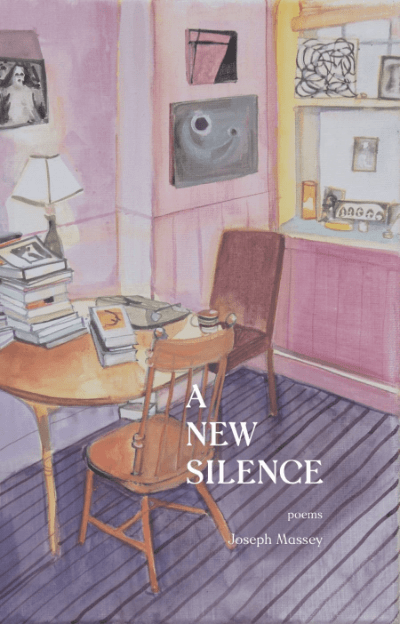 Joseph Massey, A New Silence, poetry, Joe Massey, poet