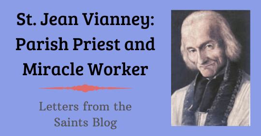 Saint John Vianney, patron of parish priests