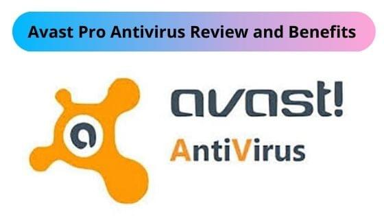 Avast Pro Antivirus Review and Benefits