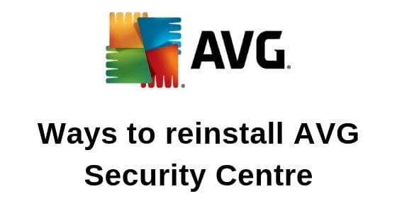 Ways to reinstall AVG Security Centre