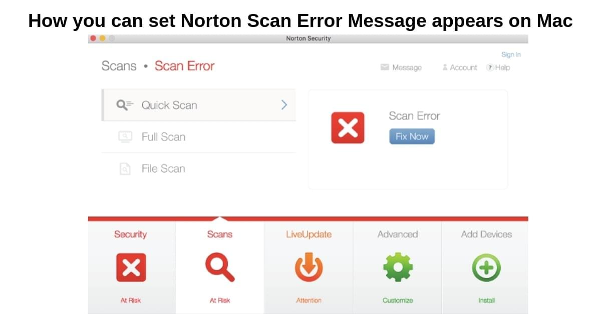 How you can set Norton Scan Error Message appears on Mac