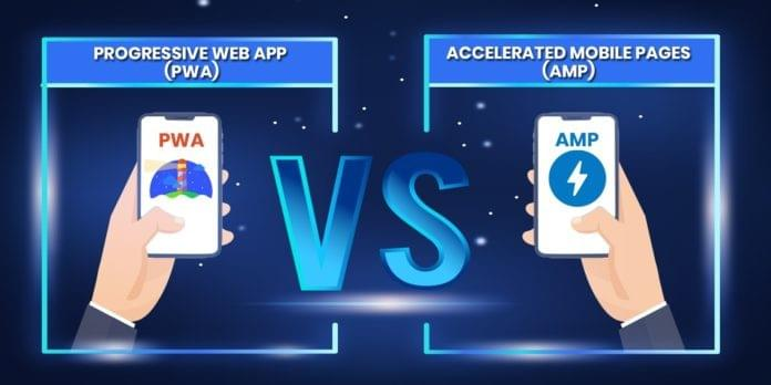 Accelerated Mobile Pages Vs. Progressive Web Apps: Which is Better? - Web Development