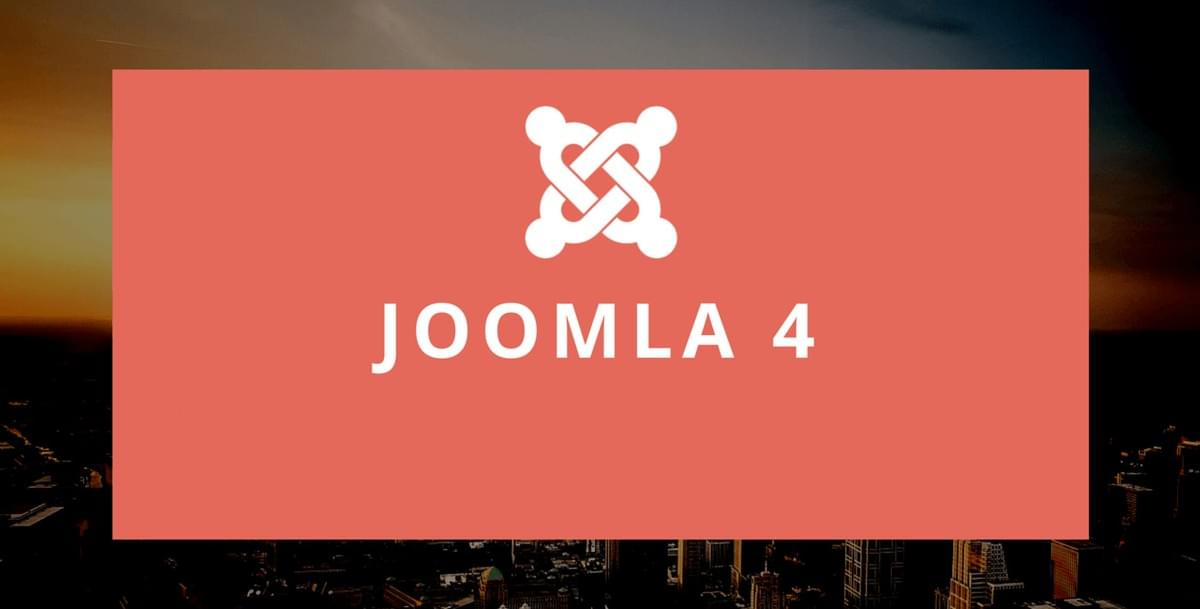 Discover The Amazing New Features Of Joomla 4