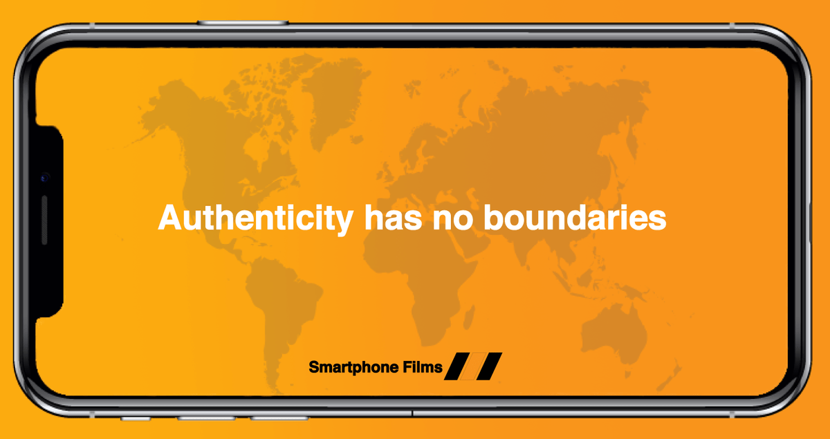 Smartphone Films Authenticity has no boundaries