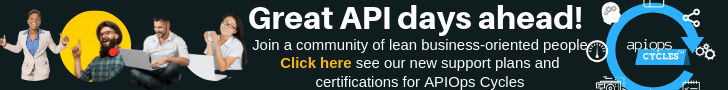 Great API days ahead! Join a community of lean business-oriented people. Click here to see our new support plans and certifications for APIOps Cycles