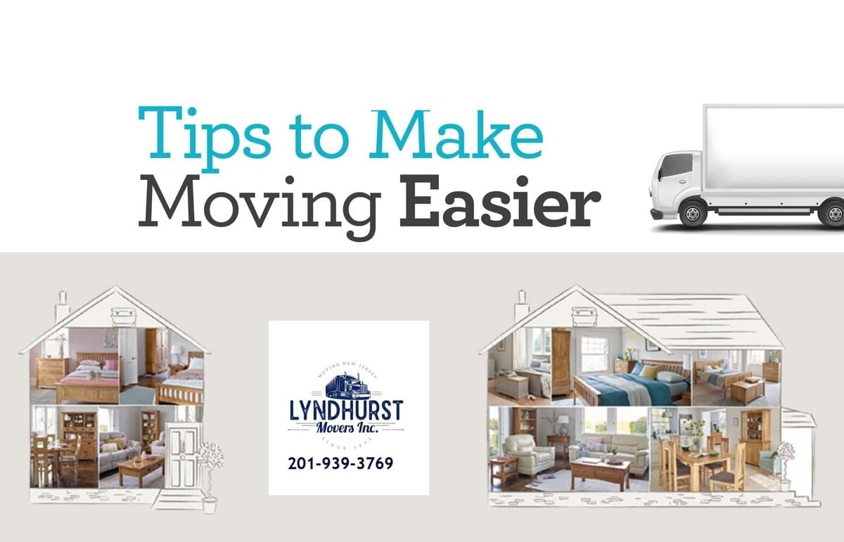 Tips to Make Moving Easier - Lyndhurst Movers Inc