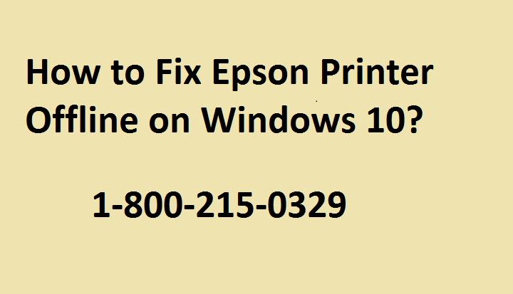 How to Fix Epson Printer Offline Windows 10?
