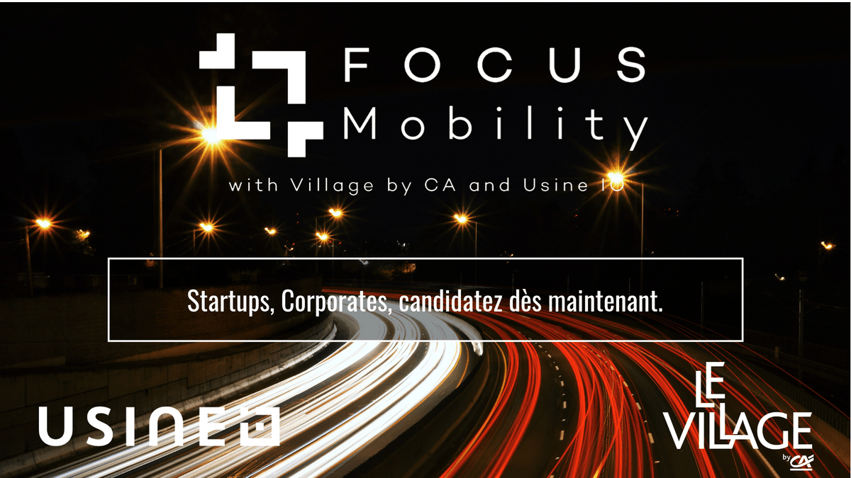 Focus mobility, usine io, le village by ca, le village by ca paris, programme formation, formation corporates, formation startups