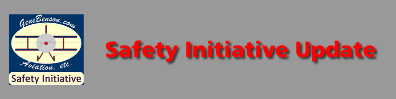 Safety Initiative Update