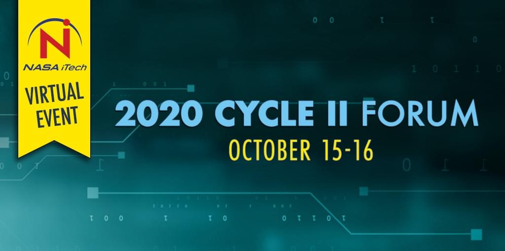 Teal background, NASA iTech's 2020 Cycle II Forum, a virtual event