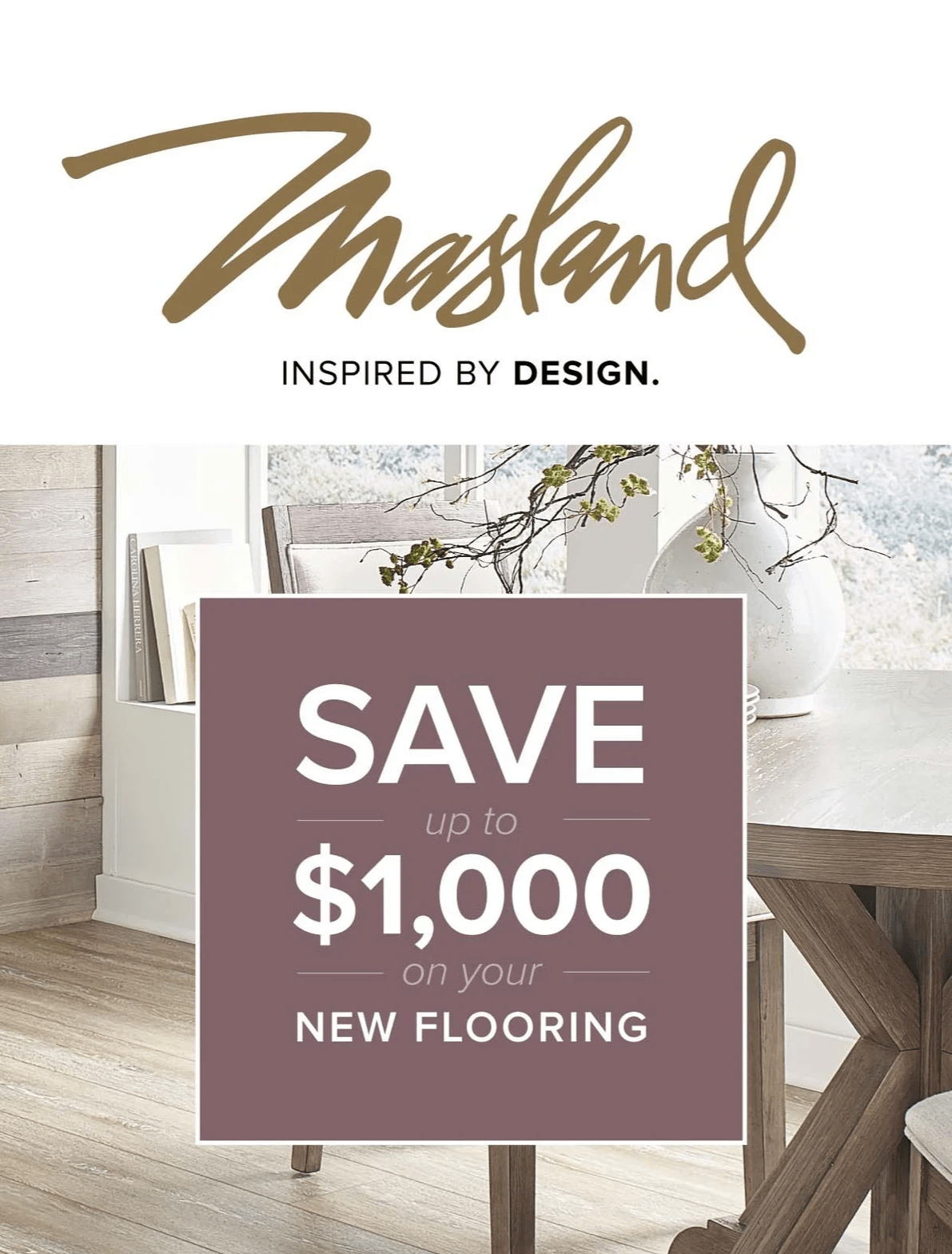 Masland flooring, save up to $,1000 on new flooring