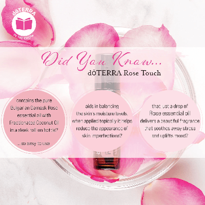 doterra rose touch aids in balancing the skin's moisture levels.