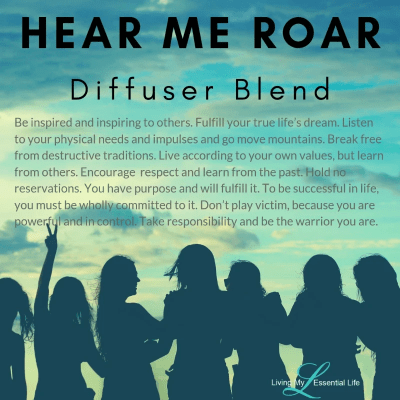 The perfect blend for International Woman's Day!  #IWD2020 Hear Me Roar Diffuser Blend