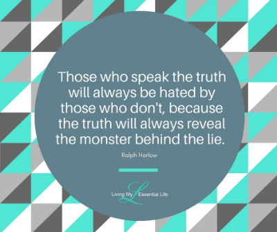 Speak the truth quote harlow