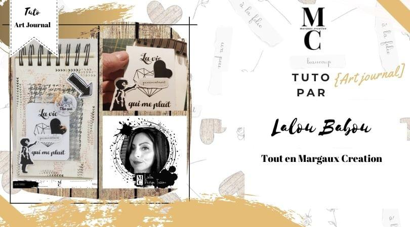 Tuto DT Margaux creation - Lalou >Babou art journal