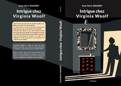 intrigue chez virginia woolf. Roman de Anne-Marie Bougret