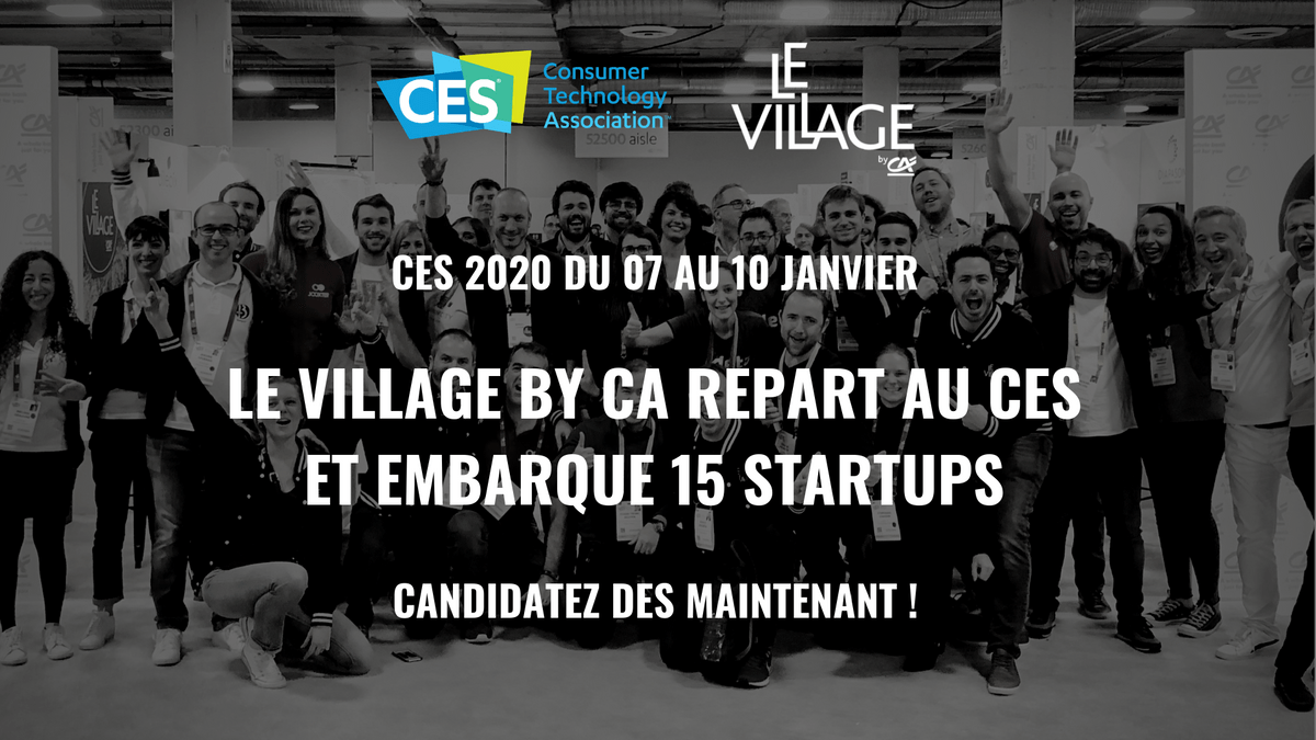 CES 2020, CES Las vegas, village by ca paris, appel à candidatures, appel à startups, salon tech, salon mondiale