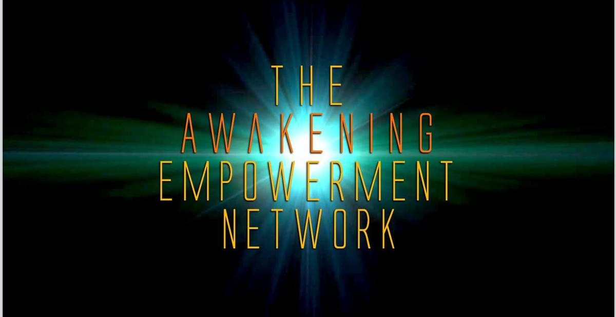 The Awakening Empowerment Network