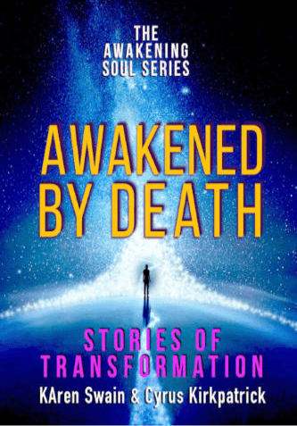 Awakened By Death Spiritual stories