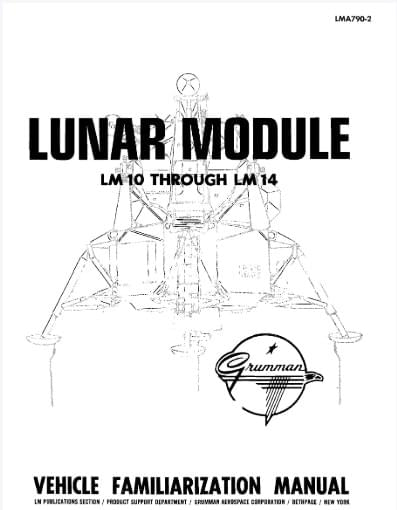 Lunar Module - LM10 Through LM14 Familiarzation Manual​