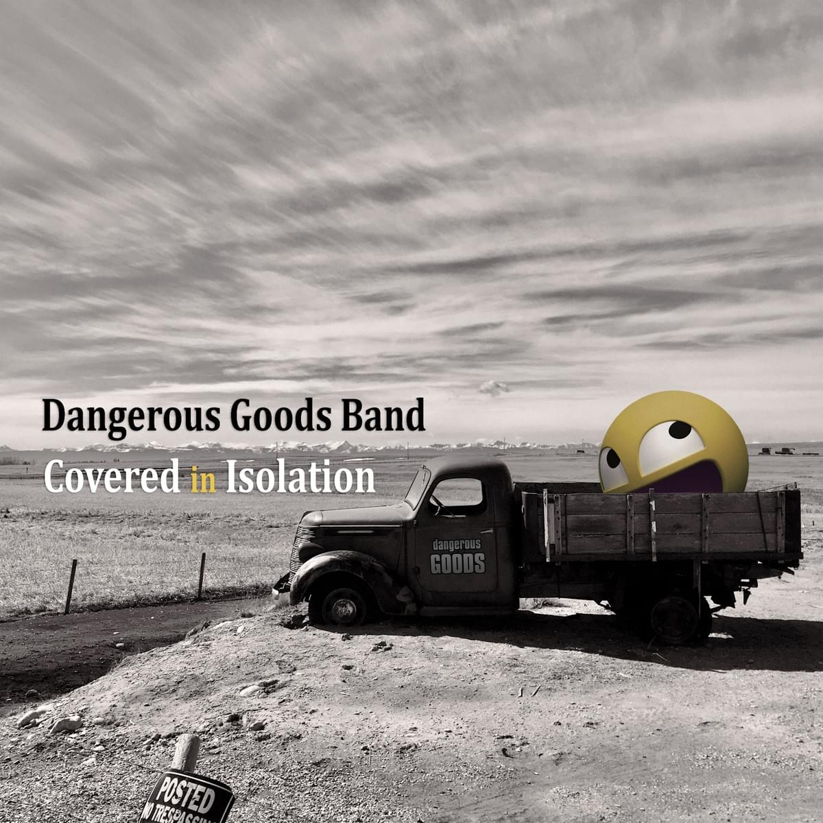 Dangerous Goods Band from Calgary