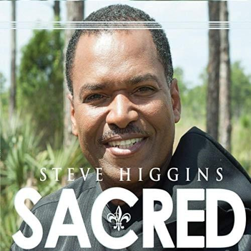 Sacred - Music Album by Steve Higgins
