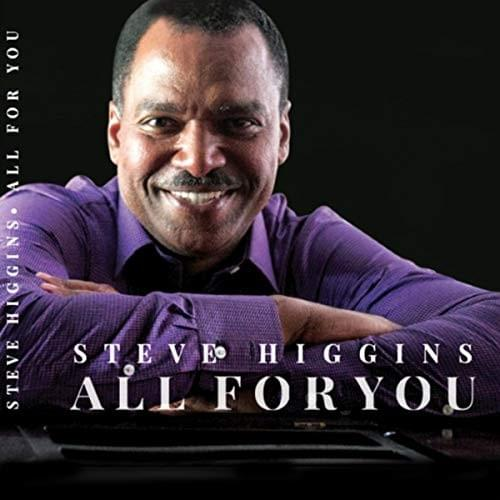 All for You, Music Album by Steve Higgins