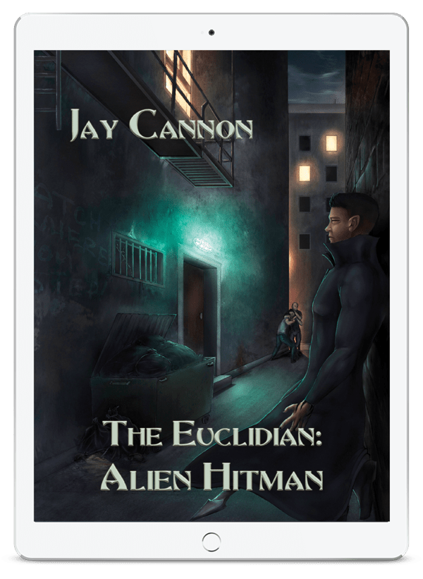 The Euclidian: Alien Hitman by Jay Cannon