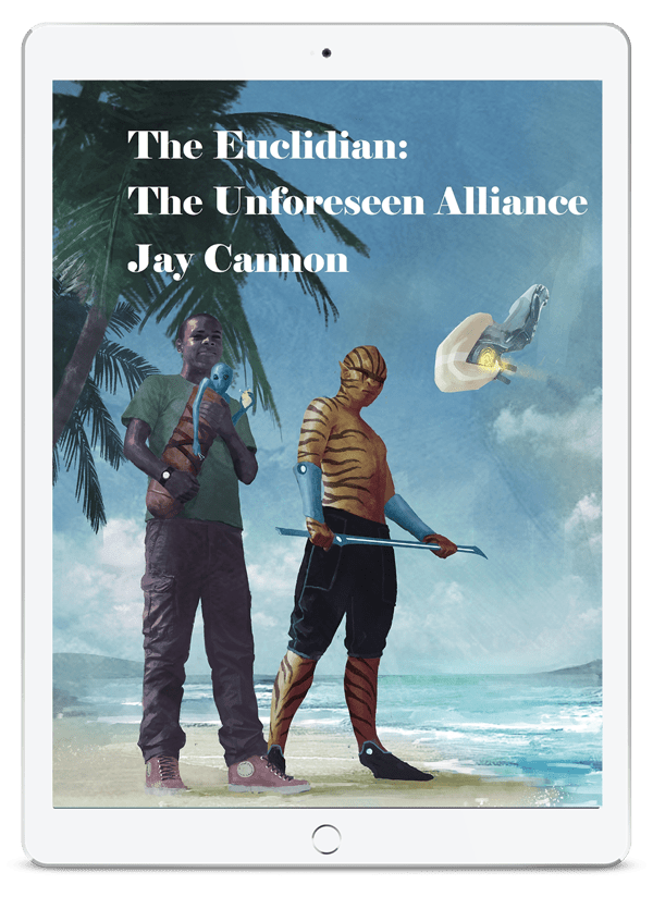 The Euclidian: Unforeseen Alliance by Jay Cannon