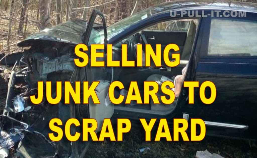 SELLING JUNK CARS TO A SCRAP YARD NEAR ME