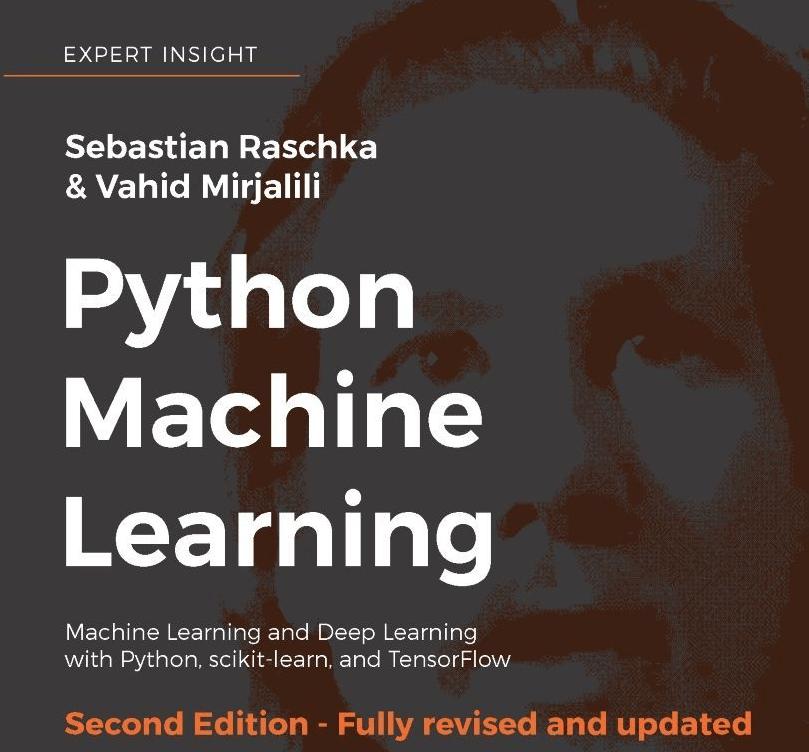 Python Machine Learning, second edition by Sebastian Raschka
