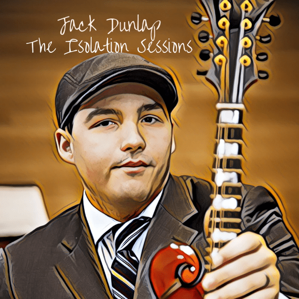 "This image shows the album cover for Jack Dunlap's brand new solo record ""The Isolation Sessions."""