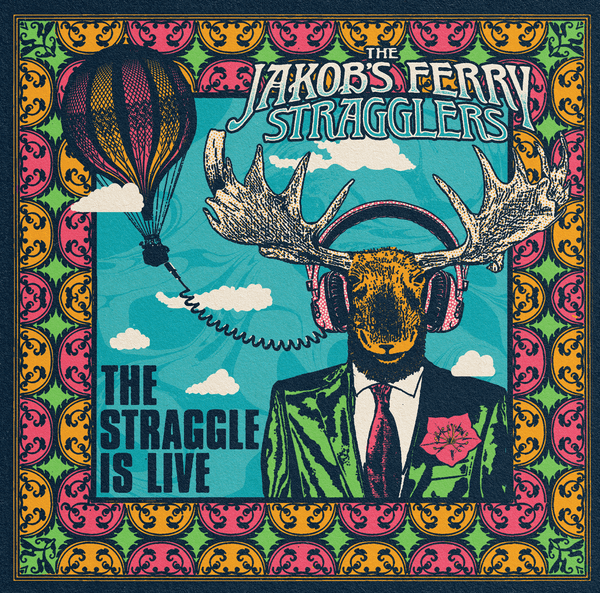 "This image shows the album cover for The Jakob's Ferry Stragglers' brand new LIVE release, ""The Straggle is Live."""