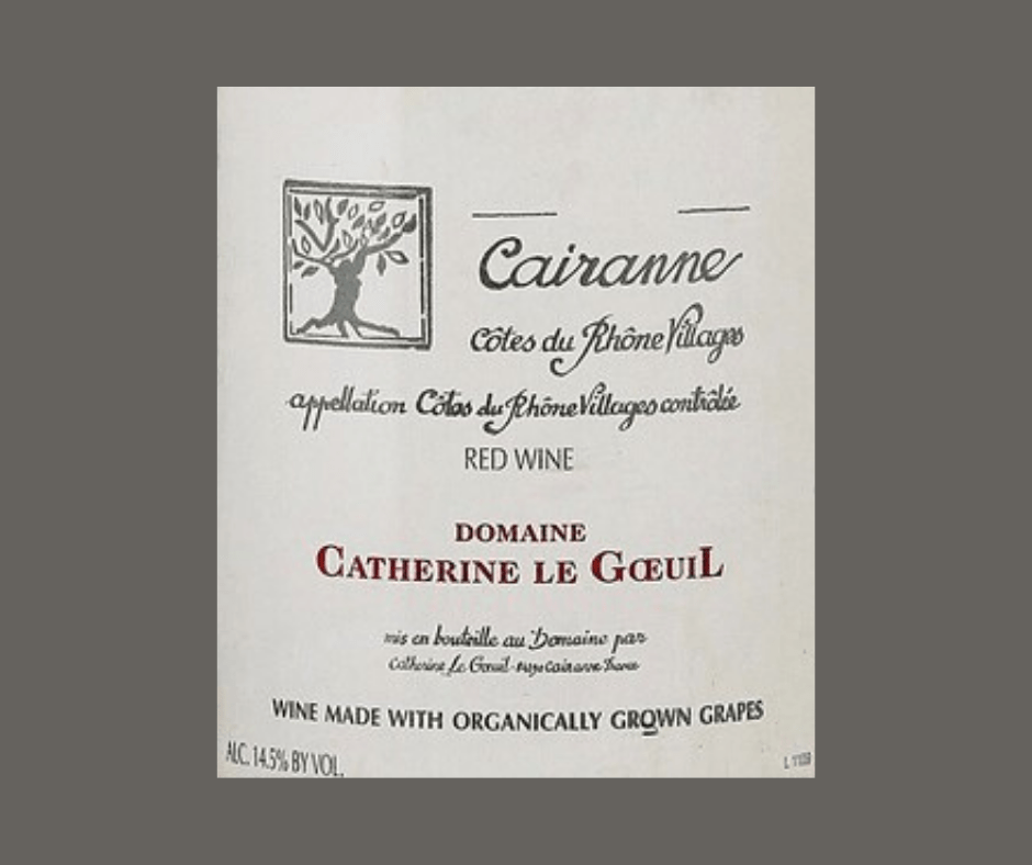 Cairanne 2016 | Domaine Catherine Le Goeuil | AOC Cairanne | Label AB | Rouge