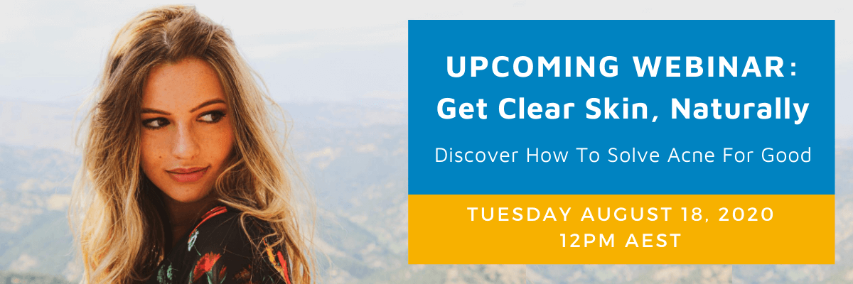 Acne webinar - get clear skin naturally and solve acne for good