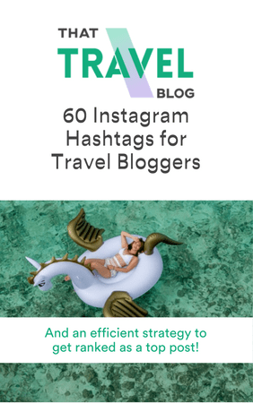60 Instagram Hashtags for Travel Bloggers