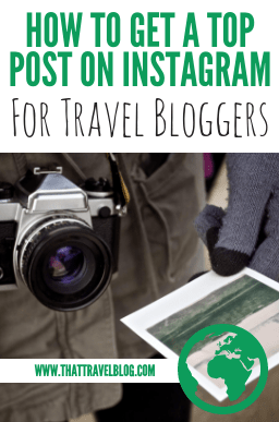 How to Get a Top Post on Instagram (for Travel Bloggers)