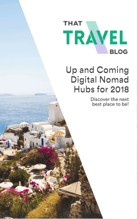 The Most Undervalued Digital Nomad Hubs for 2018