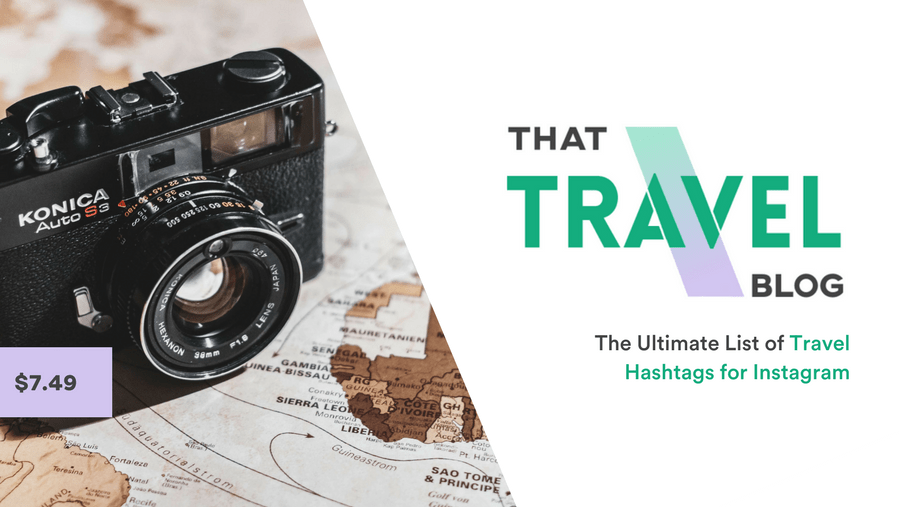 The Ultimate List of Travel Hashtags for Instagram