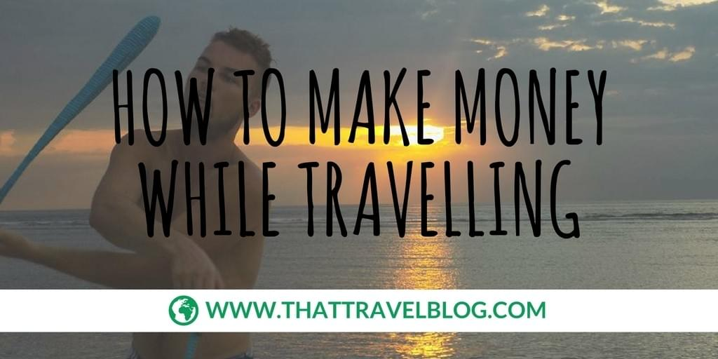 How to Make Money While Travelling: Digital Nomads Forum