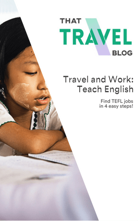 Travel and Work: Teach English