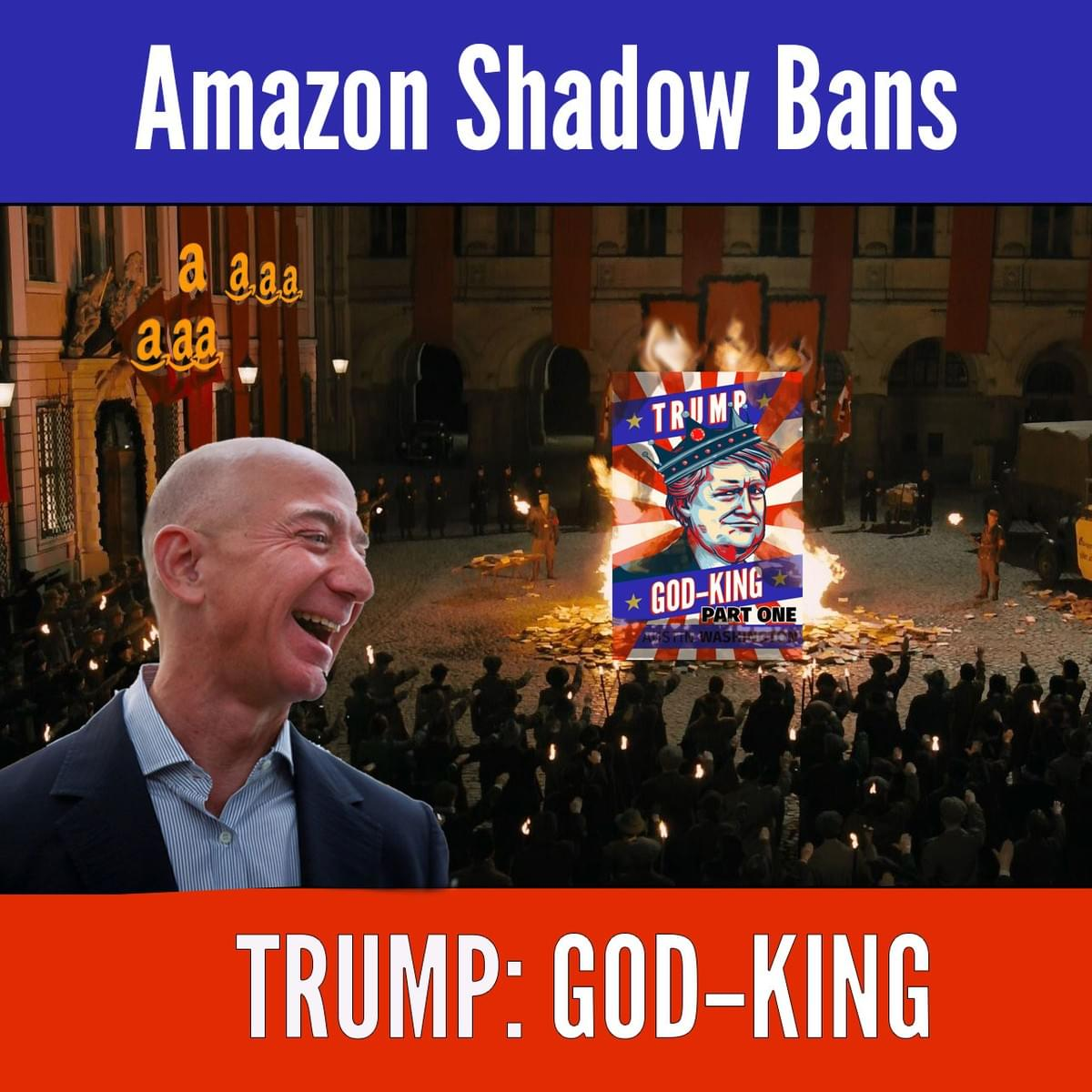 Amazon Shadow Bans Trump God King