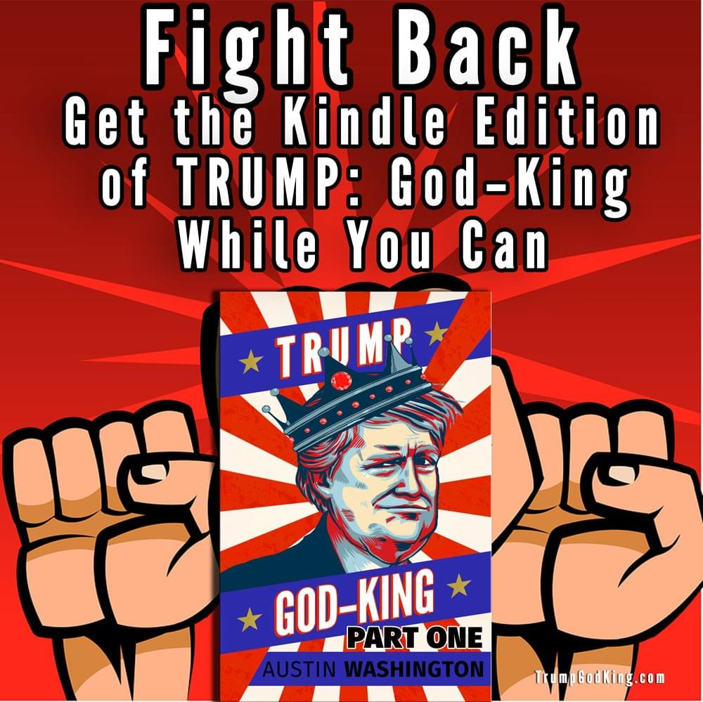 Trump God King Kindle Edition