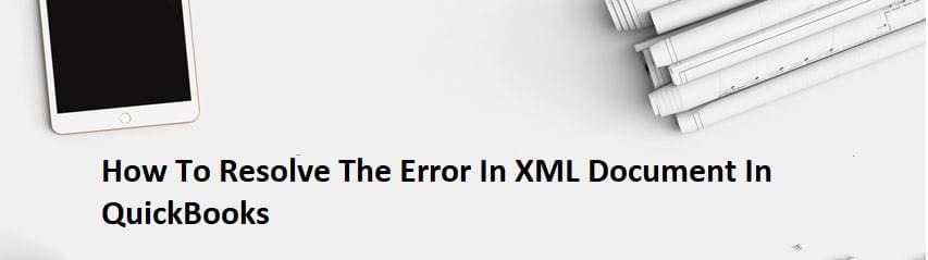 Error In XML Document In QuickBooks