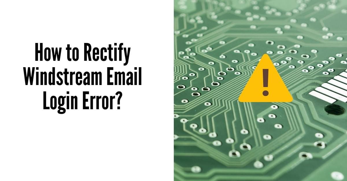 How to Rectify Windstream Email Login Error? - Windstream Email Log
