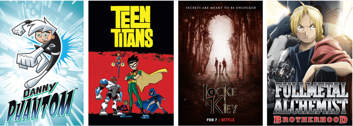 tv show posters: danny phantom, teen titans, locke and key, fullmetal alchemist brotherhood