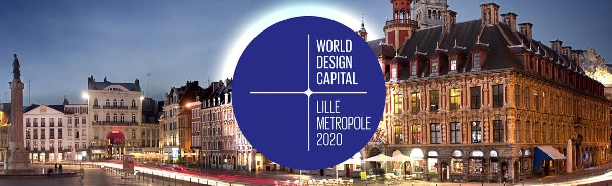 lille world design capital lille metropole 2020 capitale mondiale du design