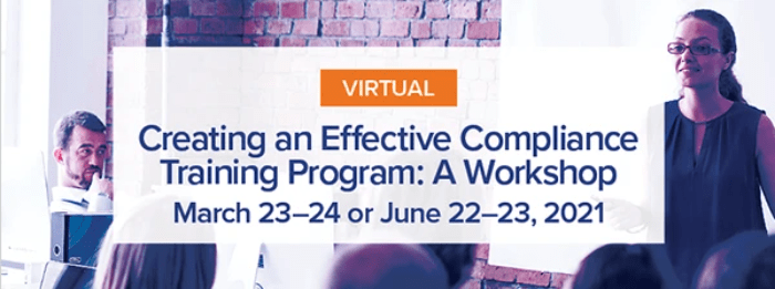 "workshop banner image with group of employees in a conference room that reads: ""Creating an Effective Compliance Training Program: A Workshop,"" March 23-24 or June 22-23, 2021"