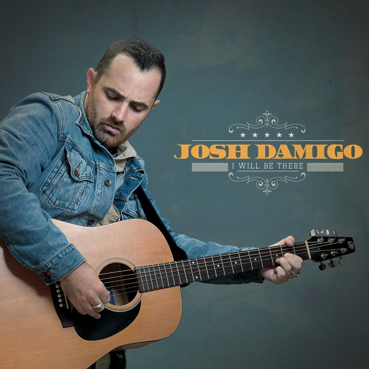 Josh Damigo - I Will Be There