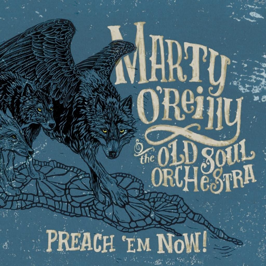 Marty O'Reilly - Preach 'Em Now!
